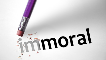 Eraser changing the word Immoral for Moral