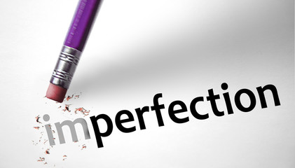 Eraser changing the word Imperfection for Perfection