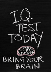 IQ Test Today blackboard sign with a sense of humour