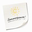 Sommerpause - Haftnotiz