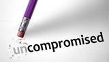 Eraser changing the word Uncompromised for Compromised poster