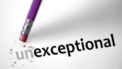 Eraser changing the word Unexceptional for Exceptional
