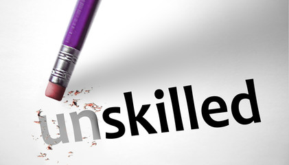 Eraser changing the word Unskilled for Skilled