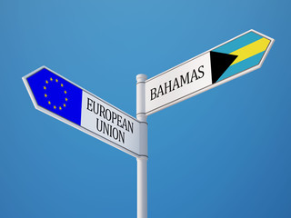 European Union Bahamas.  Sign Flags Concept