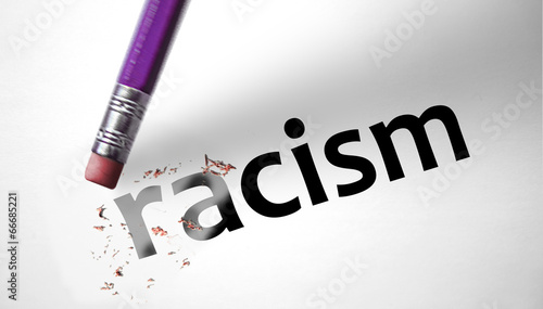 Eraser deleting the word Racism