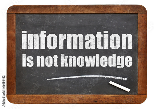 information is not knowledge quote Poster