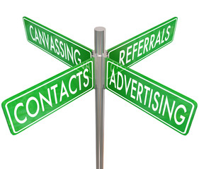 Contacts Advertising Canvassing Referrals Road Signs Finding New