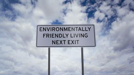 Environmentally Friendly Living Sign Timelapse