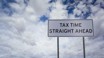 Tax Time Ahead Sign Clouds Timelapse
