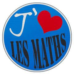 """panneau """"J'aime les maths"""""""