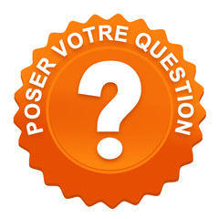 poser votre question sur bouton web denté orange