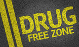 Drug Free Zone written on the road poster
