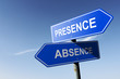 Presence and Absence directions.  Opposite traffic sign.