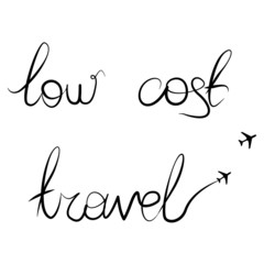 "Handwritten calligraphic ""Low cost travel"" vector text"