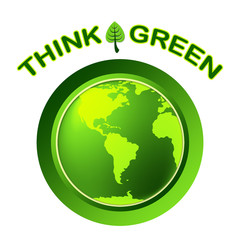 Eco Green Represents Think About It And Conservation