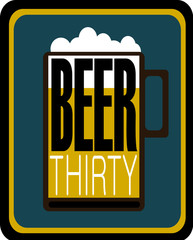 beer thirty graphic design with mug and suds