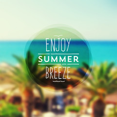 Enjoy summer breeze - Summer vacation type design