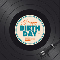 Happy birthday card. Vinyl illustration vector design