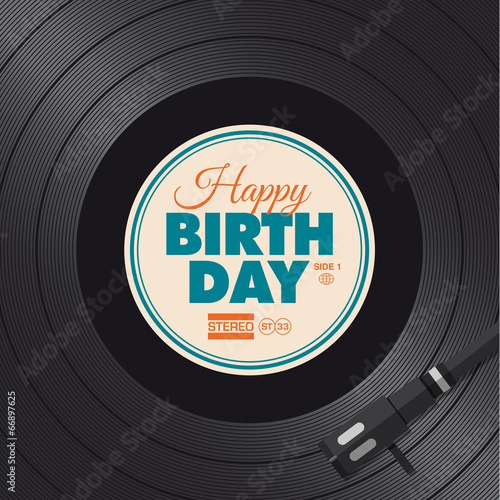 Happy birthday card. Vinyl illustration vector design - 66897625