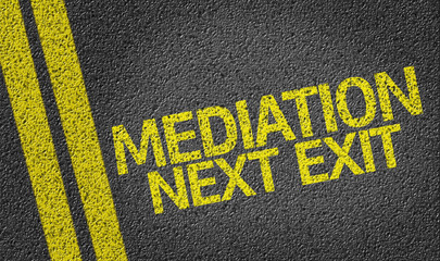 Mediation, Next Exit written on the road