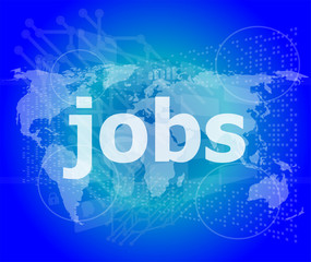 The word jobs on digital screen, social concept