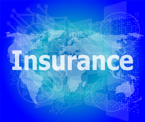 The word insurance on digital screen, business concept