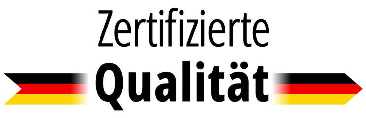 Zertifizierte Qualität