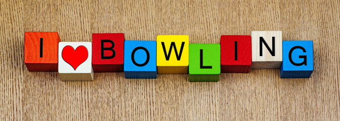 I Love Bowling, sign series for tenpin, cricket, sport and sport