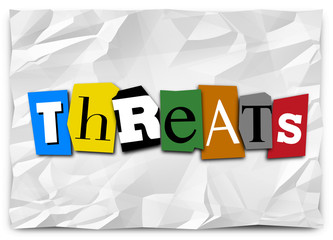 Threats Word Cut Out Letters Ransom Note Risk Danger Warning