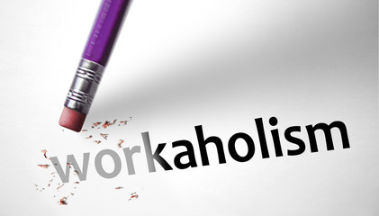 Eraser deleting the word Workaholism