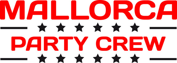 Party Crew Drinken Saufen Team Alkohol Mallorca
