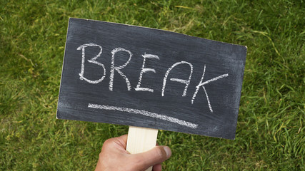 Break written
