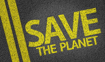 Save the Planet written on the road