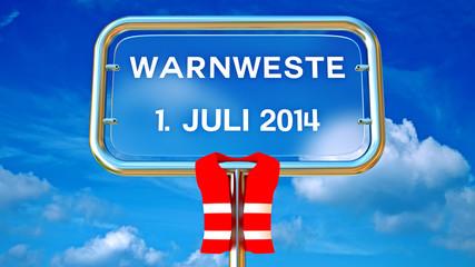 Warnweste, 1. Juli 2014