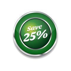 save 25 Percent Glossy Shiny Circular Vector Button