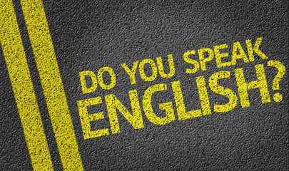 Do you speak english? written on the road