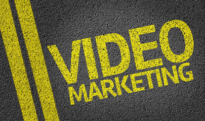 Video Marketing written on the road