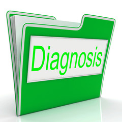 File Diagnosis Represents Administration Conclude And Investigat