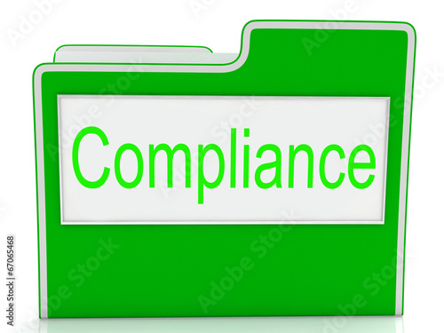 poster of Compliance Files Shows Agree To And Comply