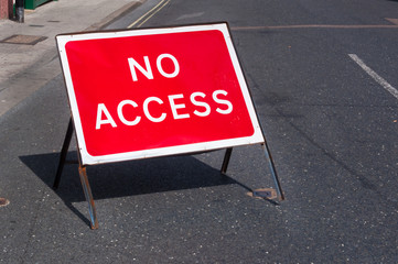 No access road sign for motorists