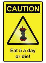 Five a day hazard Sign