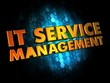 IT Service Management on Digital Background.