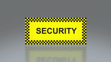 yellow security signage