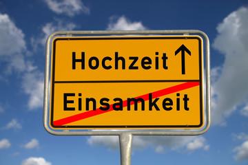 Deutsches Ortsschild Einsamkeit Hochzeit