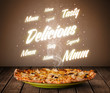 Pizza with delicious and tasty glowing writings