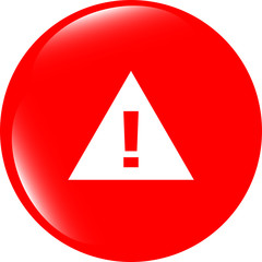 glossy web button with attention warning sign. shape icon