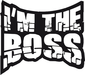 Cool I´m The Boss Design