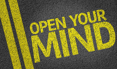 Open your Mind written on the road