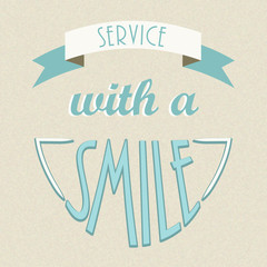 """SERVICE WITH A SMILE"" poster (customer care satisfaction)"