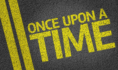 Once Upon a Time written on the road